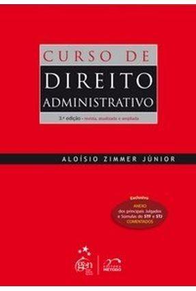 Curso de Direito Administrativo - 3ª Ed. 2009 - Zimmer Junior,Aloisio | Tagrny.org