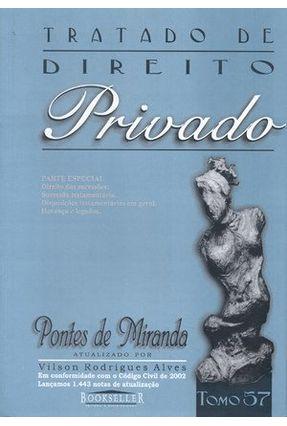 Tratado de Direito Privado - Parte Especial - Tomo 57 - Alves,Vilson Rodrigues   Tagrny.org