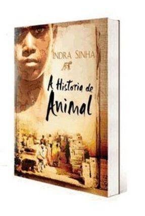 A História de Animal - Sinha,Indra | Tagrny.org
