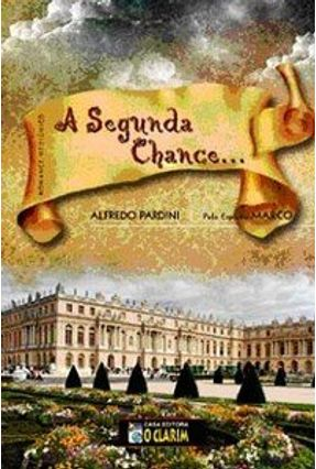 A Segunda Chance - Pardini,Alfredo | Hoshan.org