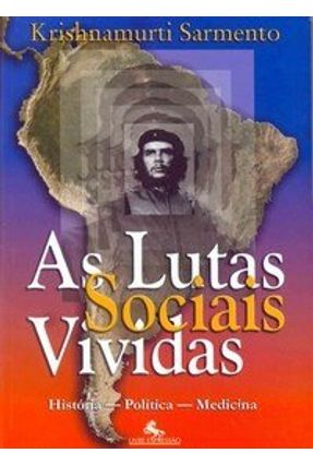 As Lutas Sociais Vividas - Sarmento,Krishnamurti | Nisrs.org