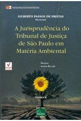 Edição antiga - A Jurisprudência do Tribunal de Justiça de São Pau - Freitas,Gilberto Passos de | Hoshan.org
