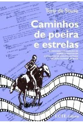 Caminhos de Poeira e Estrelas - Sousa,Tony de pdf epub