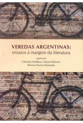 Veredas Argentinas - Ensaios À Margem da Literatura - Dutilleux Christian   Hoshan.org