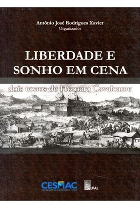 Liberdade e Sonho em Cena - Cavalcante,Homero pdf epub