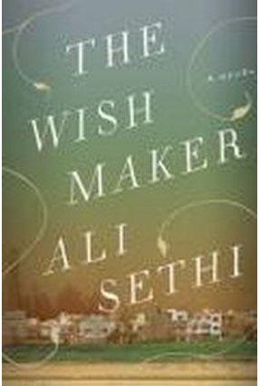 The Wish Maker - Sethi,Ali | Tagrny.org