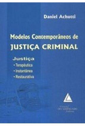Modelos Contemporâneos de Justiça Criminal - Achutti,Daniel pdf epub