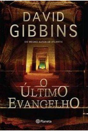 O Último Evangelho - Gibbins,David Gibbins,David | Hoshan.org