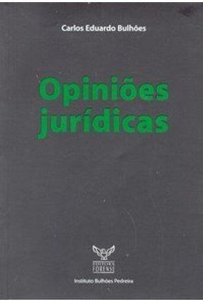 Opiniões Jurídicas - Bulhões,Carlos Eduardo | Hoshan.org