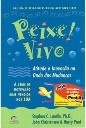 Peixe Vivo! - Lundin,Stephen   Tagrny.org