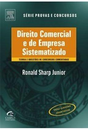 Direito Comercial e de Empresa Sistematizado - Série Provas & Concursos - Sharp Jr,Ronald A.   Hoshan.org