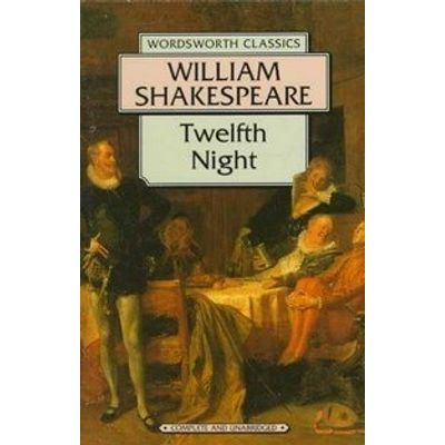 Twelfth Night (c,wordsworth Classics)