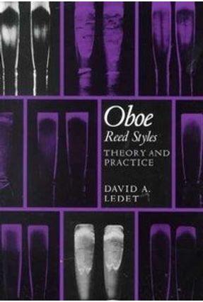 Oboe Reed Styles - Ledet,David A. pdf epub