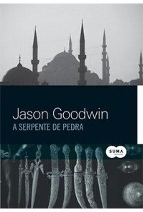 A Serpente de Pedra - Jason,Goodwin | Hoshan.org