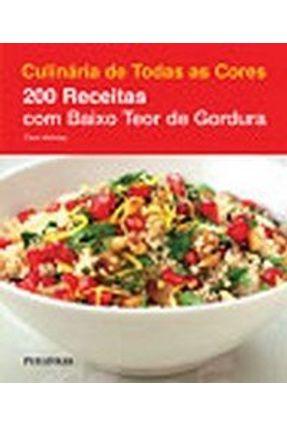 Culinária de Todas as Cores - 200 Receitas com Baixo Teor de Gordura - Hobday,Cara Hobday,Cara   Hoshan.org