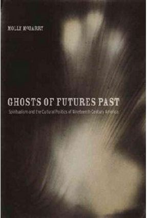 Ghosts of Futures Past - Mcgarry,Molly | Tagrny.org