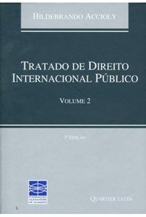 Tratado de Direito Internacional Público - Vol. 2 - 3ª Ed. - Accioly,Hildebrando   Tagrny.org