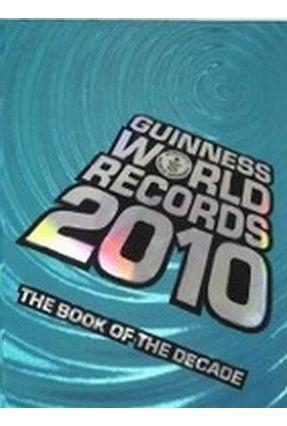 Guinness World Records 2010 - Guinness Publishing | Tagrny.org