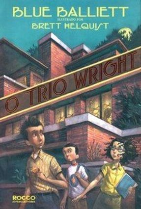 O Trio Wright - Balliett,Blue | Hoshan.org