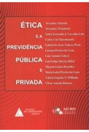 Ética e a Previdência Pública e Privada - Romero,Vilson Antonio | Tagrny.org