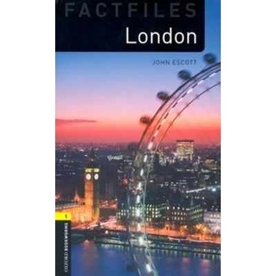 London - Oxford Bookworms Factfiles 1 - 2 ed.