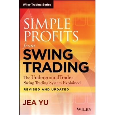 Simple Profits from Swing Trading - The UndergroundTrader Swing Trading System Explained