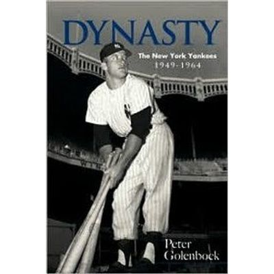 Dynasty:the New Your Yankees,1949-1964