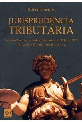 Jurisprudência Tributária - Gueiros,Ruben   Nisrs.org