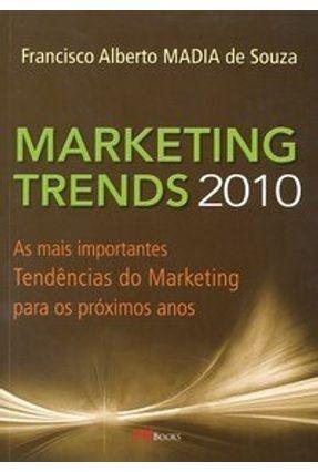 Marketing Trends 2010 - Souza,Francisco Alberto Madia   Hoshan.org