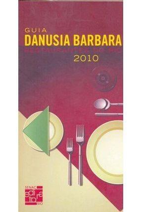 Guia Danusia Bárbara - Restaurantes do Rio 2010 - Barbara,Danusia   Hoshan.org