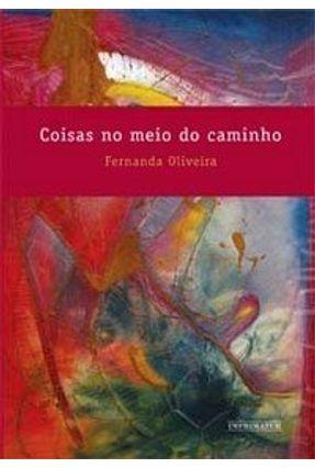 Coisas No Meio do Caminho - Oliveira,Fernanda pdf epub