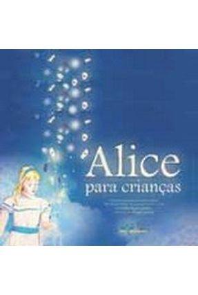 Alice Para Crianças - Acompanha CD-ROM Português/Libras - Carroll,Lewis | Hoshan.org
