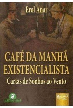Café da Manhã Existencialista - Anar,Erol | Nisrs.org