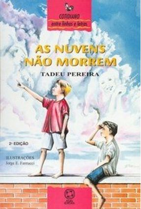 As Nuvens Não Morrem - Entre Linhas e Letras - Pereira,Tadeu | Hoshan.org