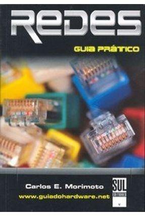 Redes - Guia Prático - Morimoto,Carlos Eduardo   Tagrny.org