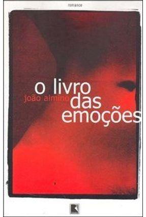O Livro das Emoções - Almino,João pdf epub