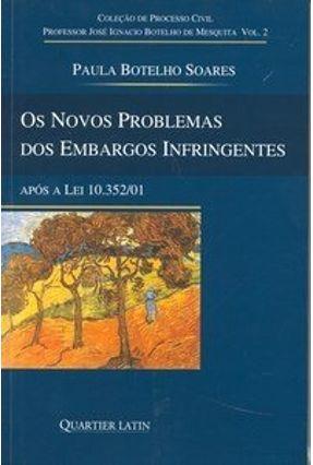 Os Novos Problemas dos Embargos Infringentes - Vol. 2 - Paula Botelho Soares pdf epub
