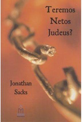 Teremos Netos Judeus? - Sacks,Jonathan | Hoshan.org