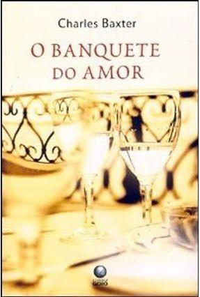 O Banquete do Amor - Baxter,Charles   Hoshan.org