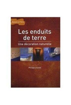 Les Enduits De Terre - Chastel,Philippe | Tagrny.org