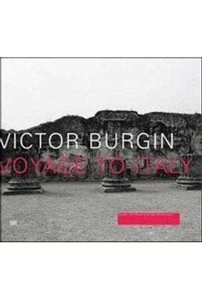 Voyage To Italy - Burgin,Victor   Hoshan.org