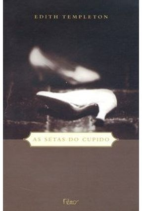 As Setas do Cupido - Templeton,Edith pdf epub