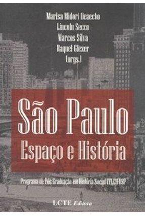 São Paulo - Espaço e História - Silva,Marcos pdf epub