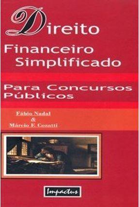 Direito Financeiro Simplificado para Concursos Públicos - Cozatti,Marcio F pdf epub