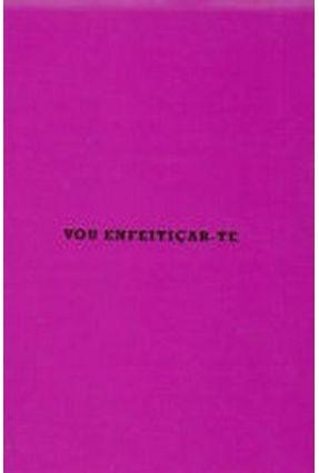 Vou Enfeiticar Te - Antist,Claudia pdf epub