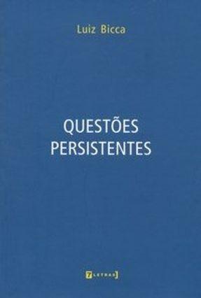 Questões Persistentes - Bicca,Luiz pdf epub