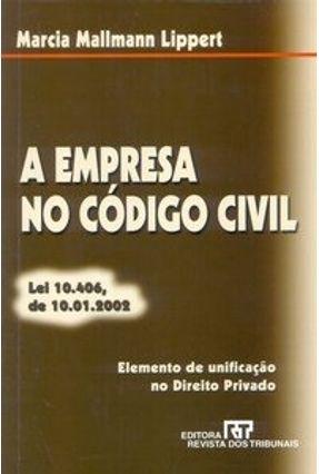 A Empresa no Código Civil - Lippert,Marcia Mallmann | Hoshan.org