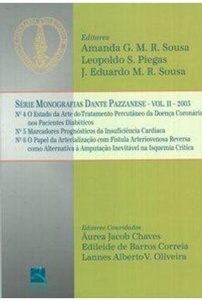 Série Monografias Dante Pazzanese - Vol. II 2003 - Sousa,Amanda Guerra de M. R. Piegas,Leopoldo S. Sousa,J. Eduardo M. R.   Tagrny.org