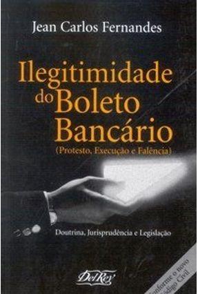 Ilegitimidade do Boleto Bancário - Fernandes,Jean Carlos pdf epub