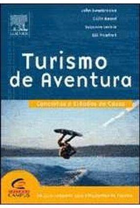 Turismo De Aventura - Conceitos e Estudos De Casos - Leckie,Suzanne Beard,Colin Swarbrooke,john   Nisrs.org